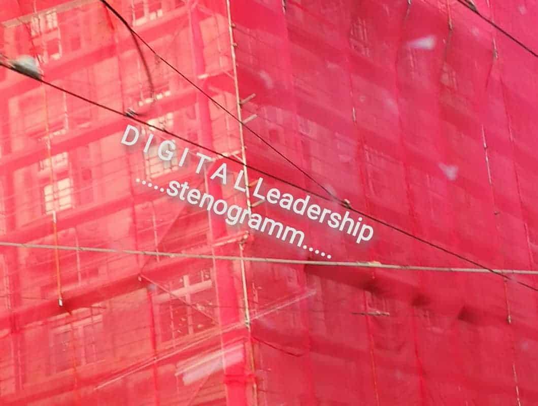 DIGITAL Leadership, die neue soziale Währung!